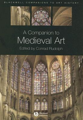 A Companion to Medieval Art