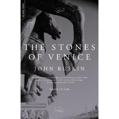 john ruskin the stones of venice summary