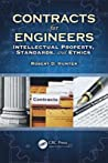 Contracts For Engineers by Robert D. Hunter