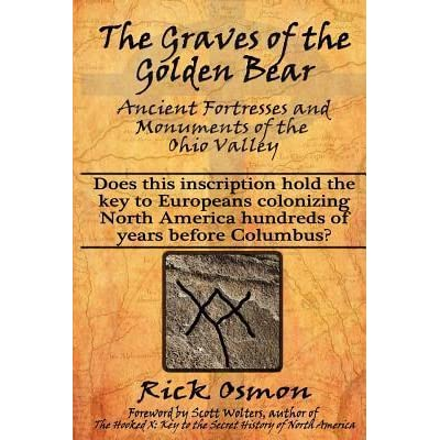 The Graves Of The Golden Bear Ancient Fortresses And Monuments Of