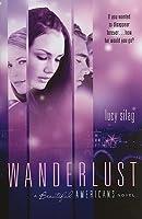 Wanderlust (Beautiful Americans, #2)