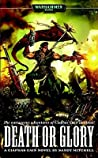 Death or Glory (Ciaphas Cain #4)