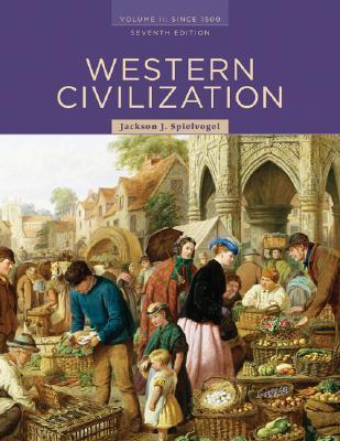 Western Civilization Volume II Since 1500 By Jackson J