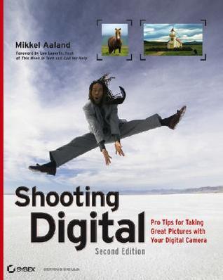 Shooting Digital by Mikkel Aaland