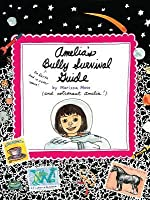 Amelia's Bully Survival Guide
