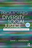 Promoting Diversity and Social Justice: Educating People from Privileged Groups