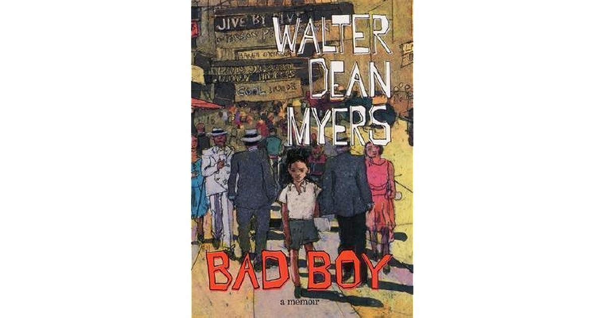 bad boy a memoir by walter dean myers