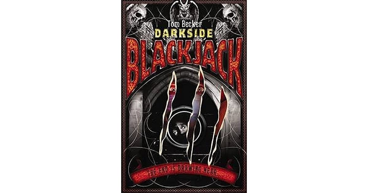 Blackjack Darkside 5 By Tom Becker