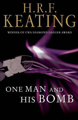 One Man and His Bomb (Harriet Martens #6 - H.R.F. Keating