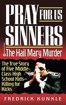 Pray for Us Sinners: The Hail Mary Murder
