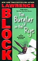 The Burglar in the Rye (Bernie Rhodenbarr, #9)