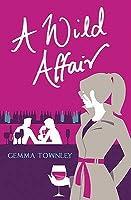 A Wild Affair (Jessica Wild, #2)