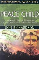 Peace Child: International Adventures