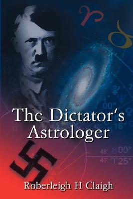 The Dictator's Astrologer