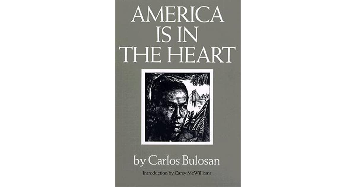 america is in the heart by carlos bulosan Read america is in the heart a personal history by carlos bulosan with rakuten kobo this classic of asian american history is now available in an unabridged audio edition.