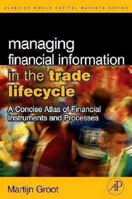 managing financial information in the trade life cycle