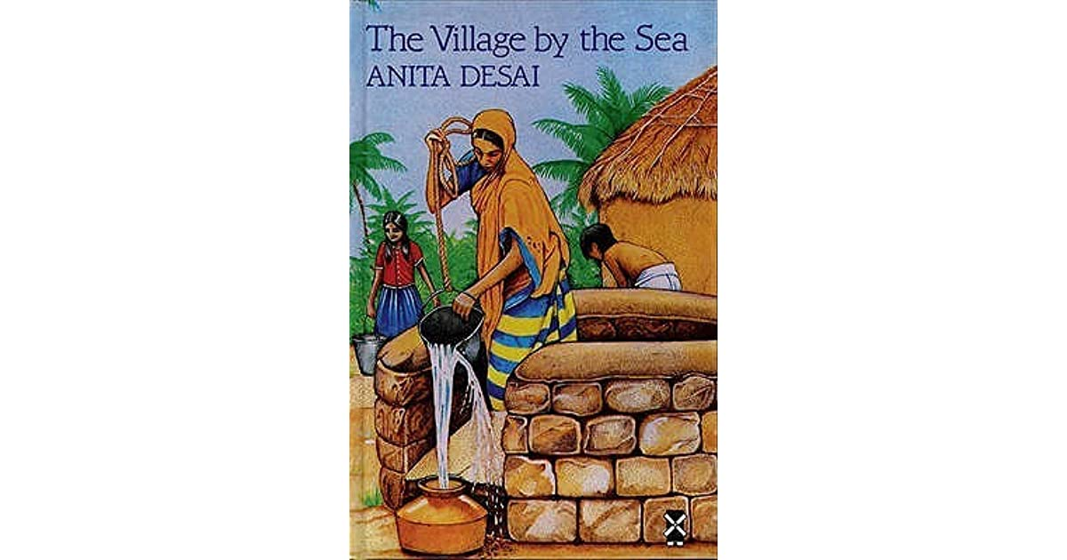 anita desai s the village by the One of india's most prolific writers, novelist anita desai proves to be a global  connection herself.