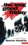 The Long Good Friday: A Screenplay