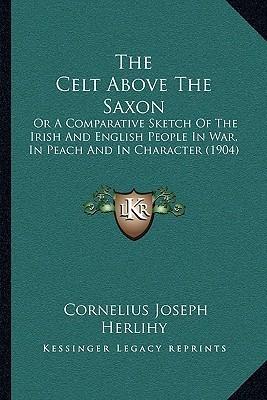 Celt Above Saxon