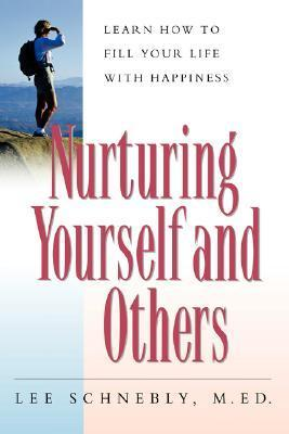 Nurturing Yourself And Others Lear