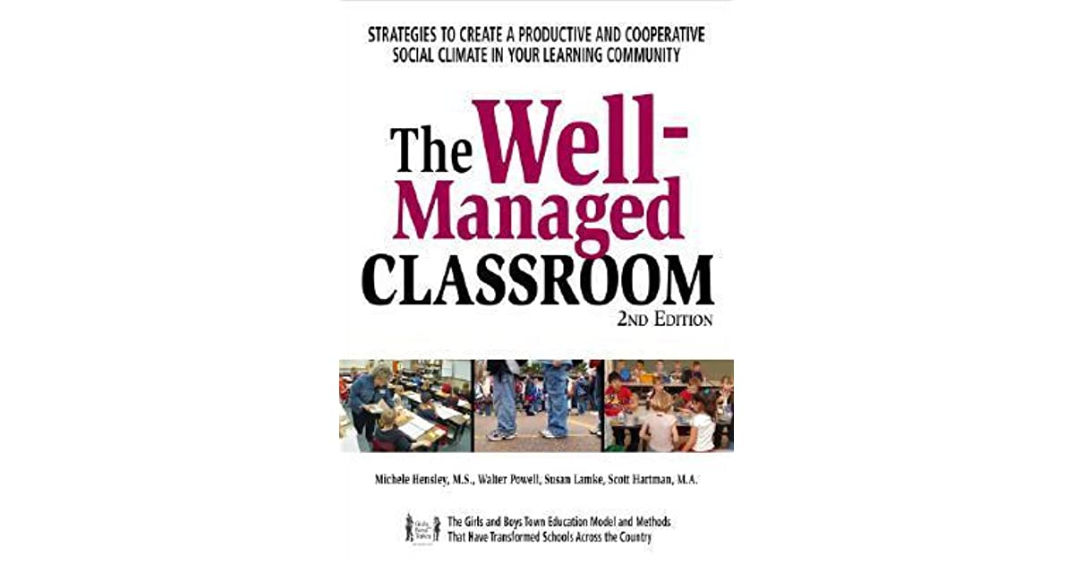 The Well Managed Classroom Strategies To Create A Productive And