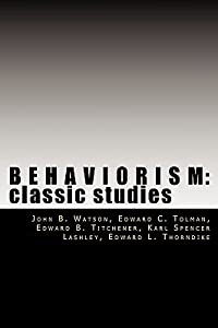 Behaviorism: Classic Studies