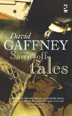 Sawn-Off Tales by David Gaffney