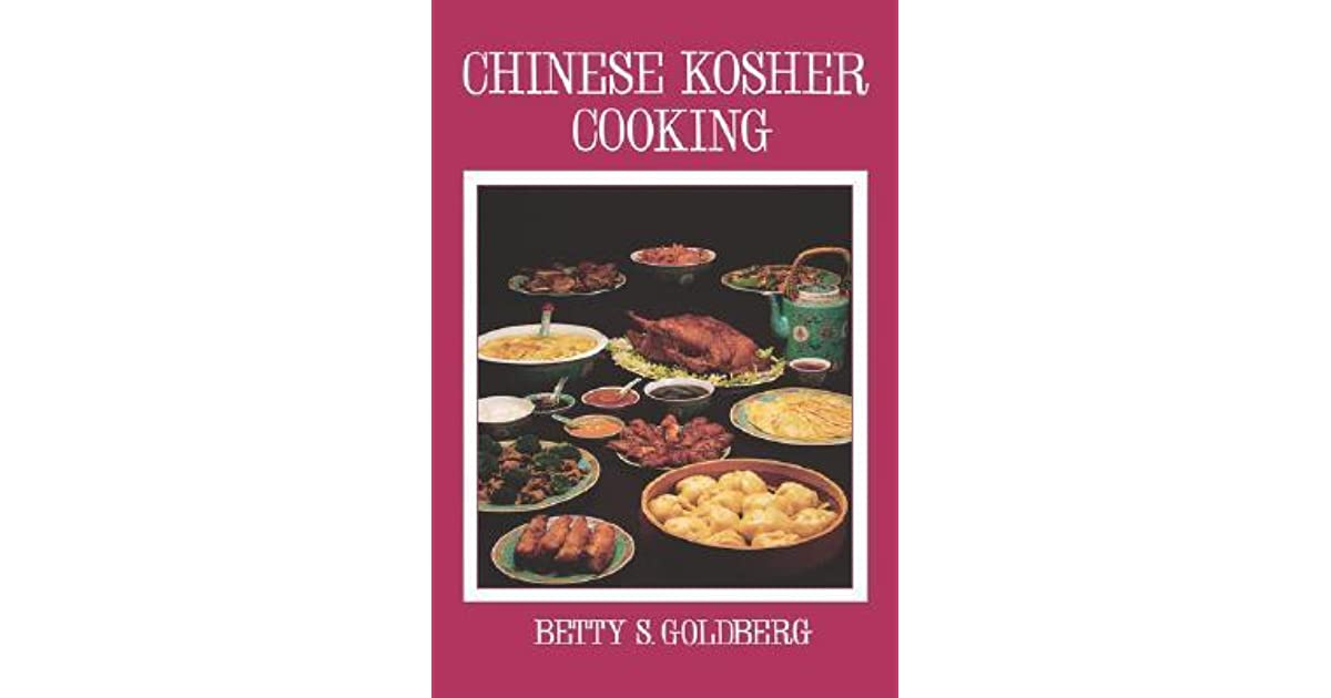 Chinese kosher cooking by betty s goldberg forumfinder Gallery
