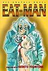 Eat-Man, Vol. 1