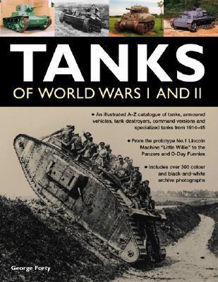 Tanks of World Wars I and II