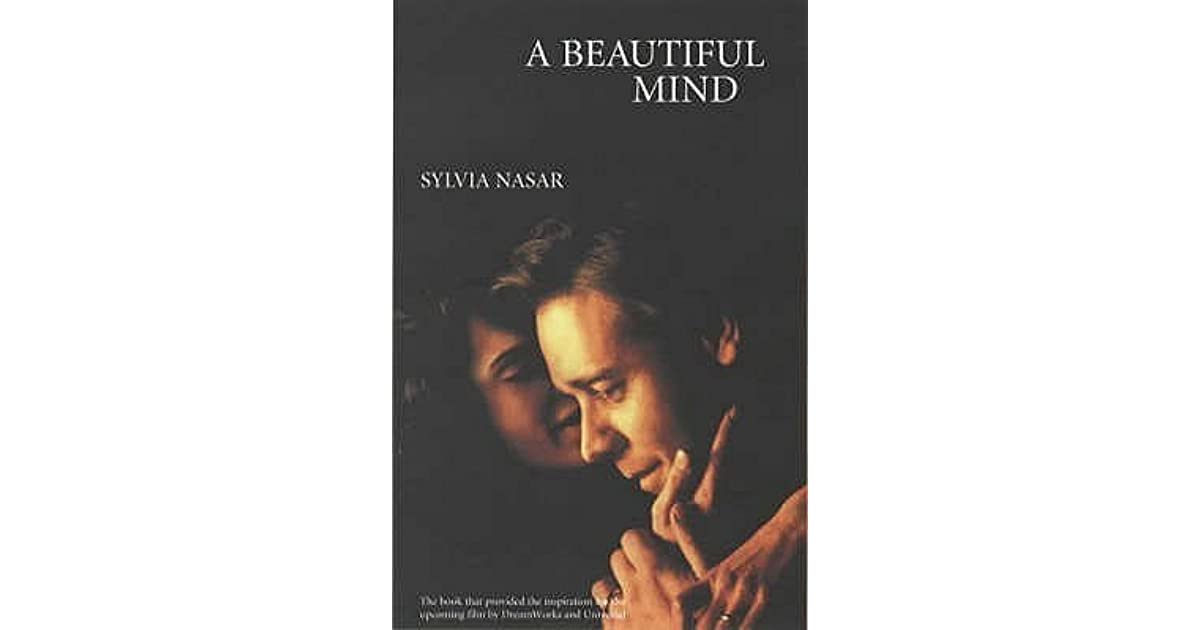 a beautiful mind the case of A beautiful mind analysis examines sylvia nasar's book that deals with the philosophical question of what determines a person's moral value.