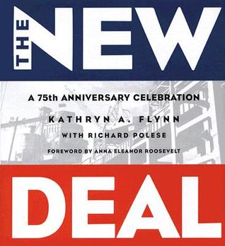 New Deal, The: A 75th Anniversary Celebration