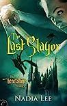 The Last Slayer (The Heartstone Trilogy #1)