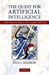 The Quest for Artificial Intelligence by Nils J. Nilsson