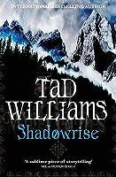 Shadowrise (Shadowmarch, #3)