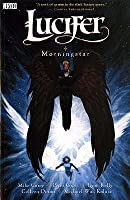 Lucifer Vol. 10: Morningstar
