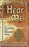 Hear Me, A Prayer Book for Orthodox Teens