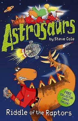 Riddle of the Raptors (Astrosaurs, #1)