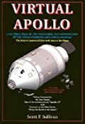 Virtual Apollo: A Pictorial Essay of the Engineering and Construction of the Apollo Command and Service Modules: Apogee Books Space Series 30