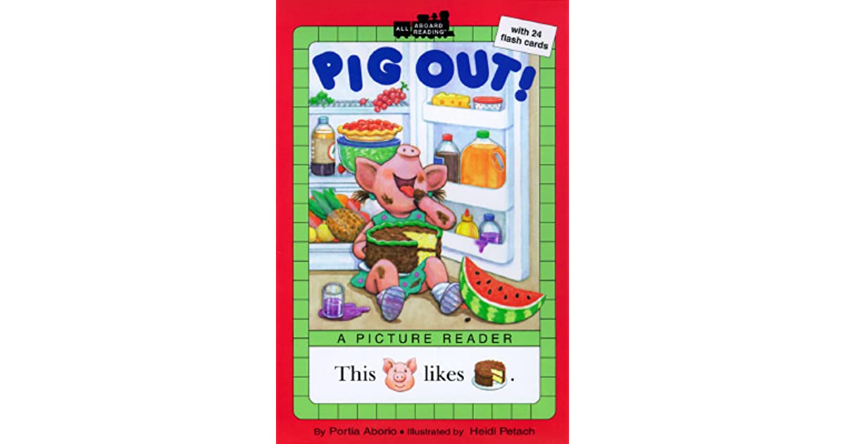 Pig Out! by Lara Bergen