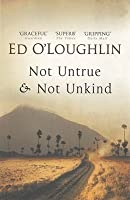 Not Untrue and Not Unkind: A Novel