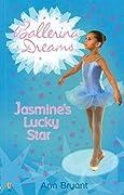 Jasmine's Lucky Star (Ballerina Dreams, #2)