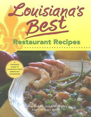 Louisiana's Best Restaurant Recipes