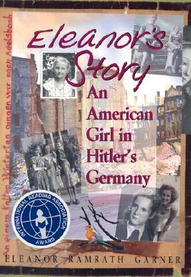 Eleanor's Story- an American Girl in Hitler's Germany