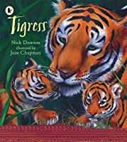 Tigress. Nick Dowson