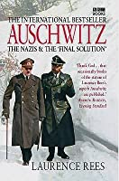 Auschwitz: The Nazis & the 'Final Solution'