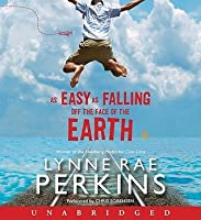 As Easy As Falling Off The Face Of The Earth By Lynne Rae border=