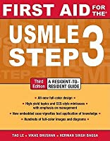 First Aid for the USMLE Step 3, Third Edition (First Aid USMLE)
