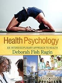 Health Psychology: An Interdisciplinary Approach to Health