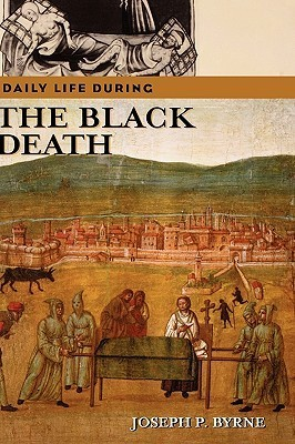 Daily Life during the Black Death